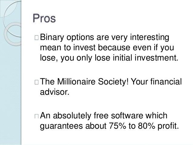 Millionaires society binary options