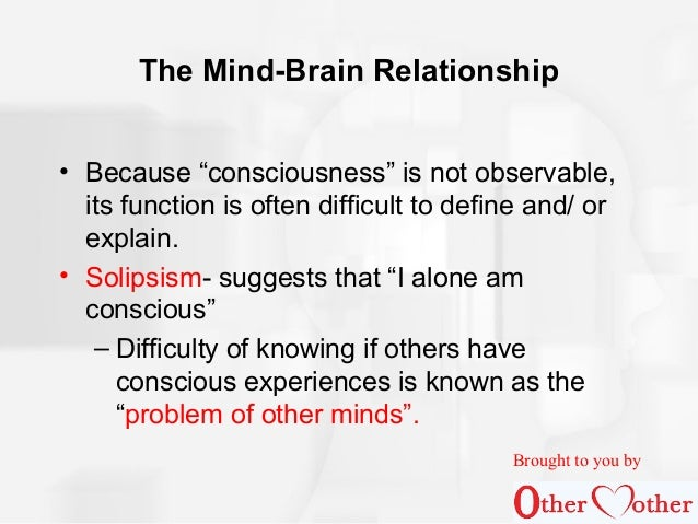 separation of brain and mind relationship