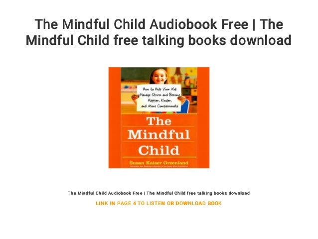 The Mindful Child >> The Mindful Child Audiobook Free The Mindful Child Free Talking Boo