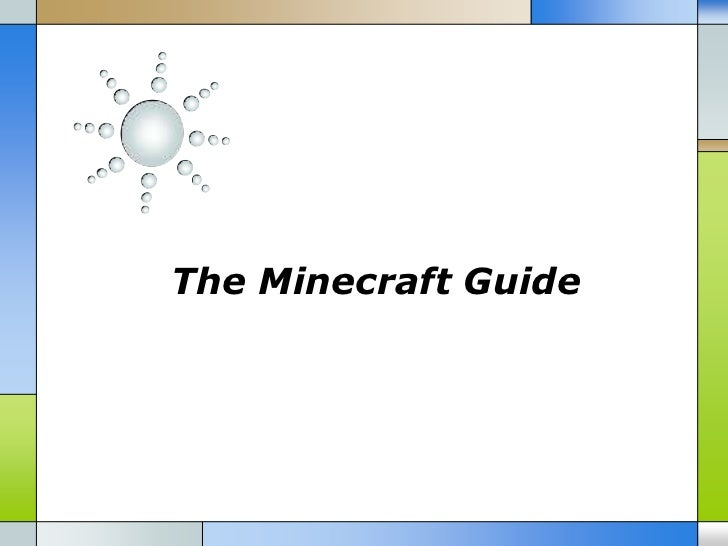 The Minecraft Guide