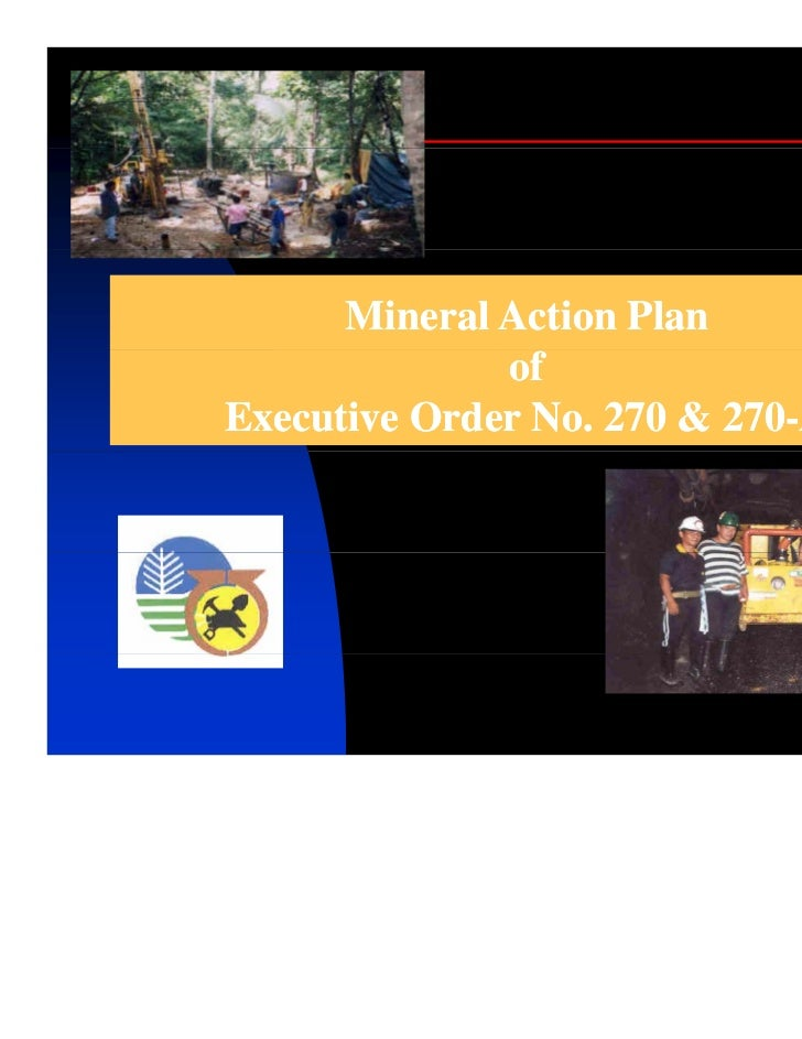 Mineral Action Plan              ofExecutive Order No. 270 & 270-A                          270-