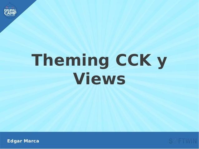 Theming CCK y Views Edgar Marca