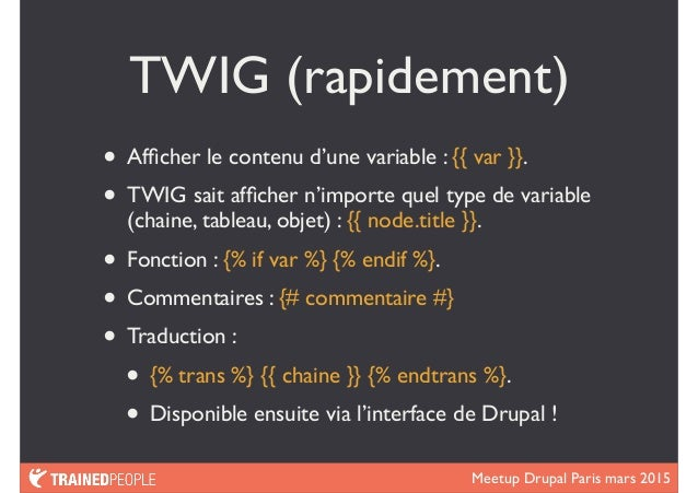 Theming drupal8 meetup paris 26 mars 2015 for Twig template variables