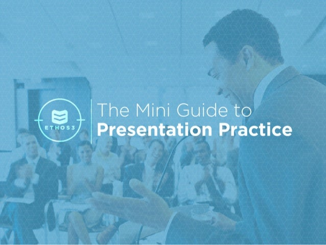 The Mini-Guide to Presentation Practice
