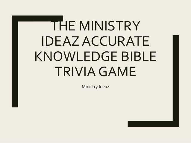 The Ministry Ideaz Accurate Knowledge Bible Trivia Game