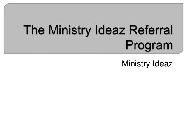 The Ministry Ideaz Referral Program