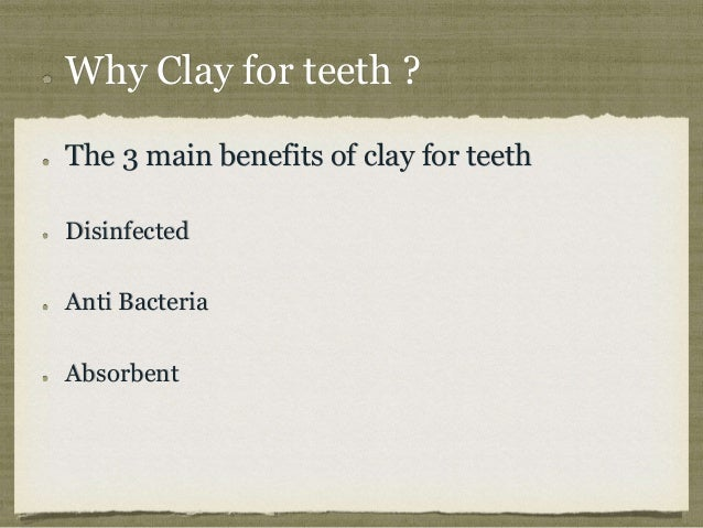 The miraculous power of clay tooth paste Slide 2