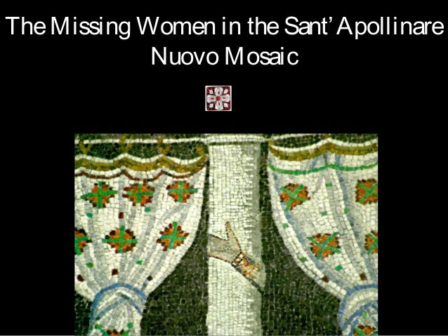 TheMissing Women in theSant'Apollinare Nuovo Mosaic