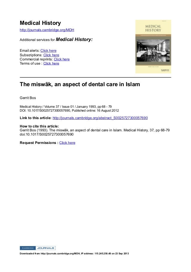 The miswãk, an aspect of dental care in islam