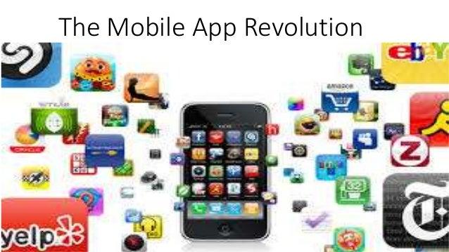The Mobile App Revolution