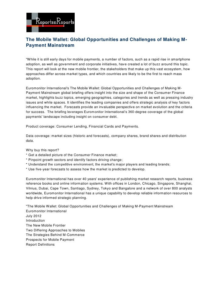 """The Mobile Wallet: Global Opportunities and Challenges of Making M-Payment Mainstream""""While it is still early days for mob..."""
