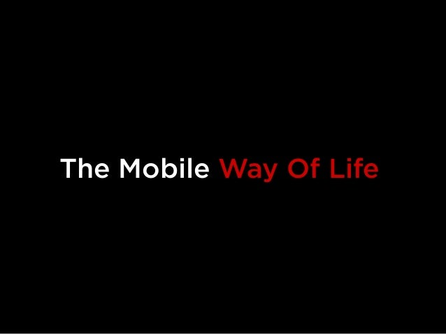 The Mobile Way Of Life
