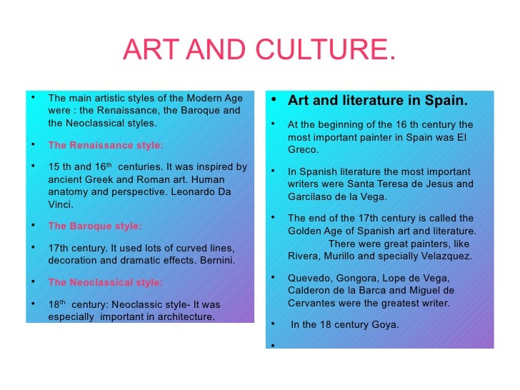 ART AND CULTURE.●    The main artistic styles of the Modern Age     ●                                                     ...