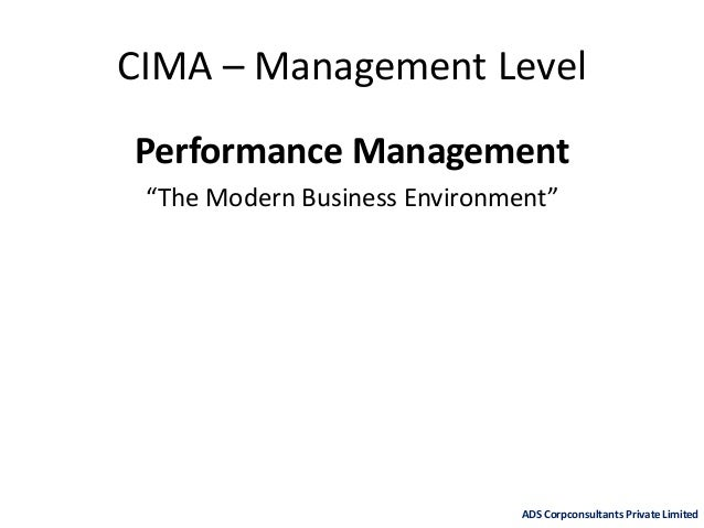 """CIMA – Management Level Performance Management """"The Modern Business Environment"""" ADS Corpconsultants Private Limited"""