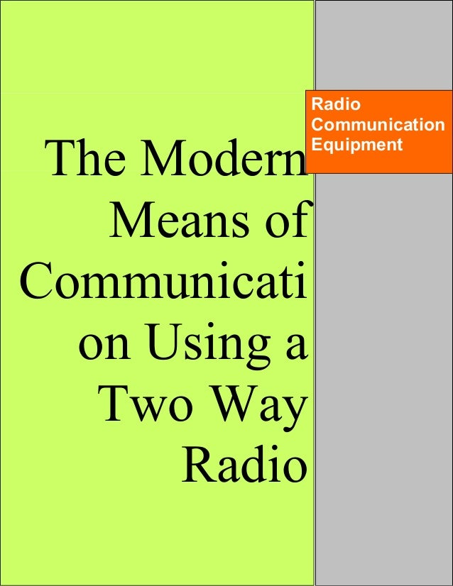 The Importance of Communication Methods Within Modern day