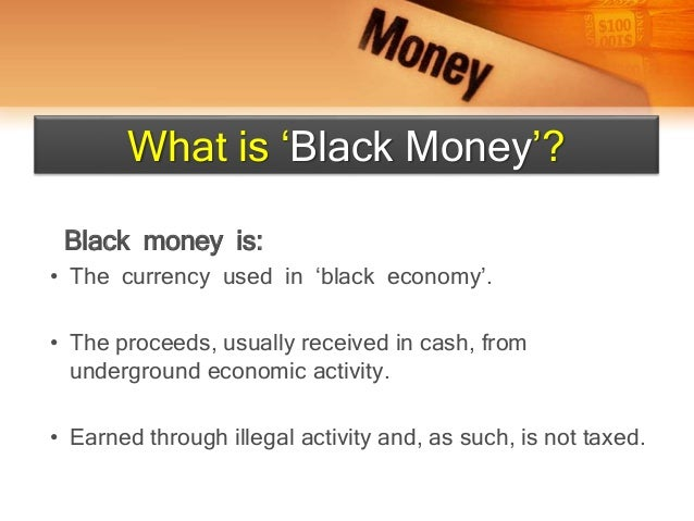 the amount of black money in india economics essay Rs 13,000 crore black money unearthed from overseas bank accounts  rs 13,000 crore black money unearthed from overseas bank accounts  cases had filed declarations under the black money.