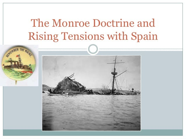 The Monroe Doctrine and Rising Tensions with Spain