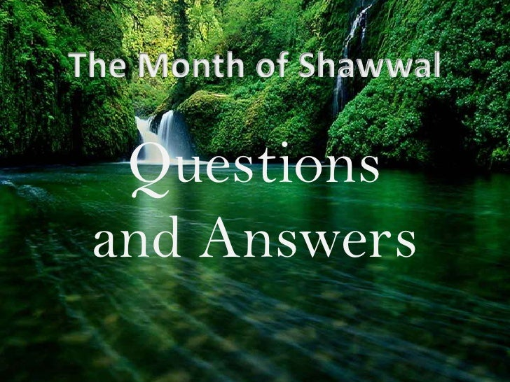 The Month of Shawwal<br />Questions and Answers<br />