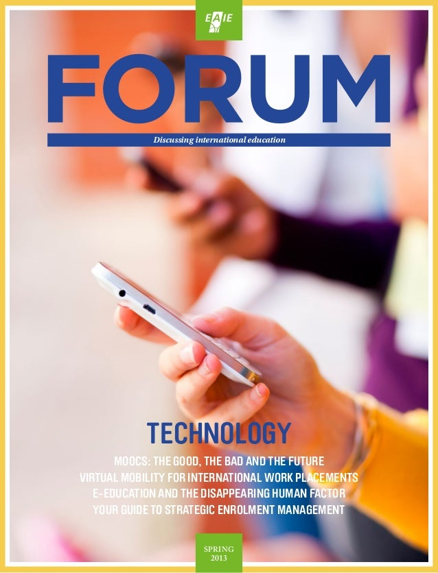 technologyMOOCs: the good, the bad and the futureVirtual mobility for international work placementsE-education and the dis...