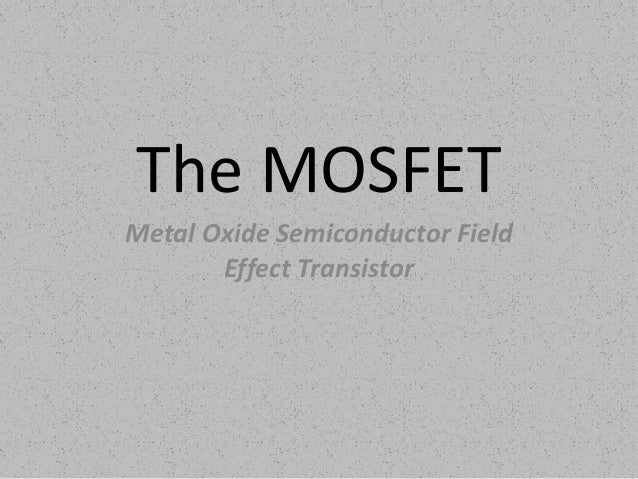the field effect transistor