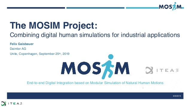 End-to-end Digital Integration based on Modular Simulation of Natural Human Motions The MOSIM Project:
