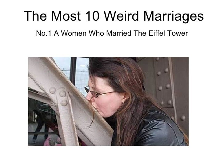 The Most 10 Weird Marriages No.1 A Women Who Married The Eiffel Tower