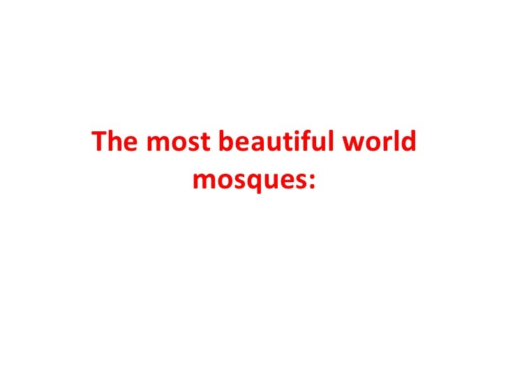 The most beautiful world mosques: