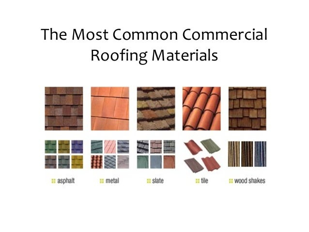 The most common commercial roofing materials for Roofing material options