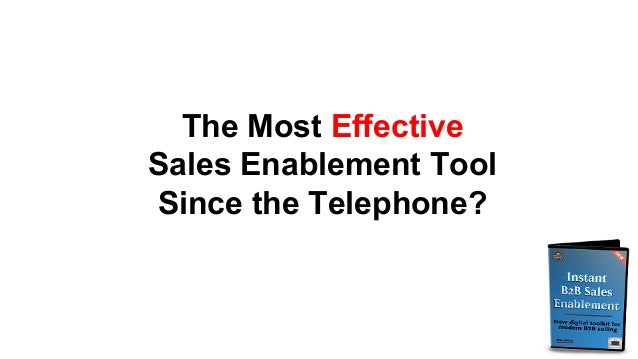 The Most Effective Sales Enablement Tool Since the Telephone?