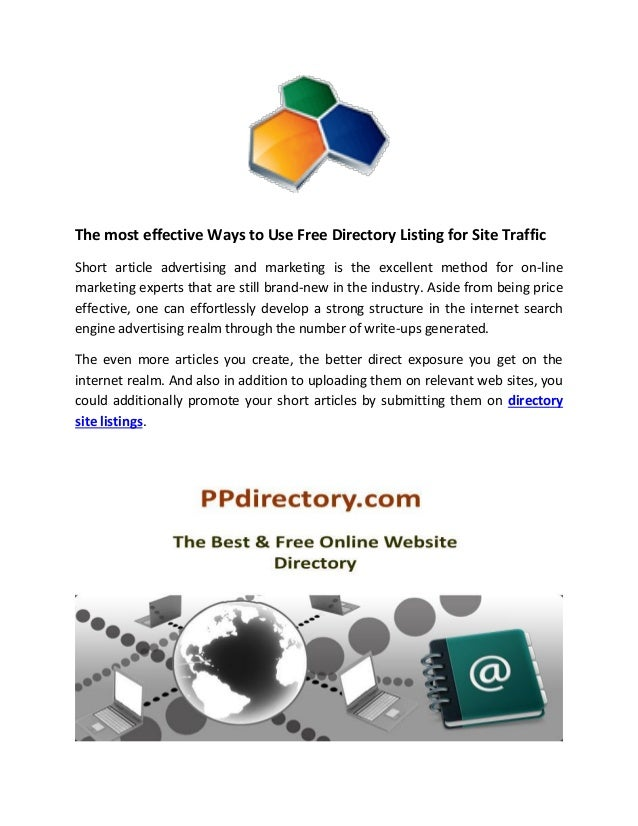 The most effective Ways to Use Free Directory Listing for Site Traffic Short article advertising and marketing is the exce...