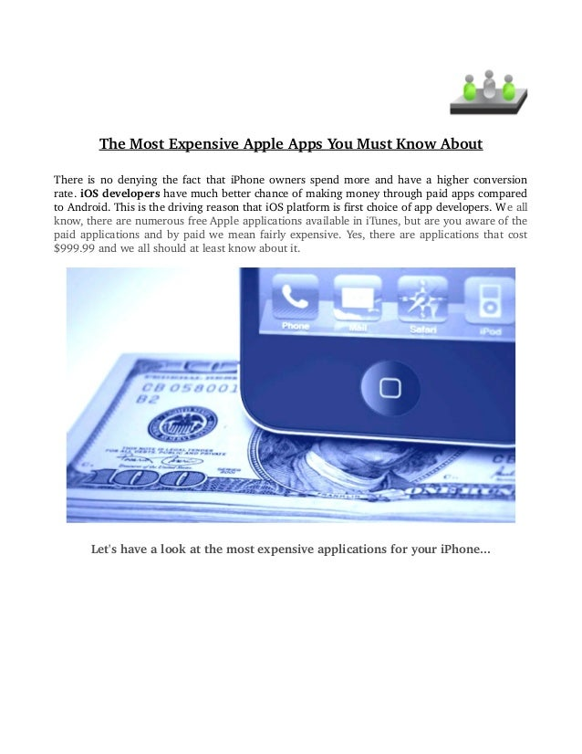 TheMostExpensiveAppleAppsYouMustKnowAbout ThereisnodenyingthefactthatiPhoneownersspendmoreandhaveahi...