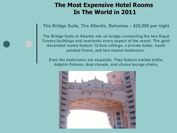 The most expensive hotel rooms in 2011 for Most expensive hotel room in the world