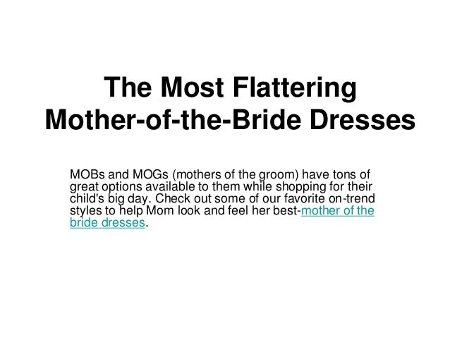 Flattering Mother Of The Bride Dresses