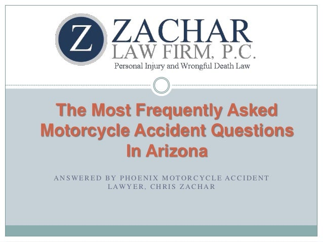 The Most Frequently Asked Arizona Motorcycle Accident Questions