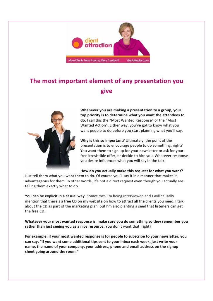 The most important element of any presentation you                        give                                 Whenever yo...