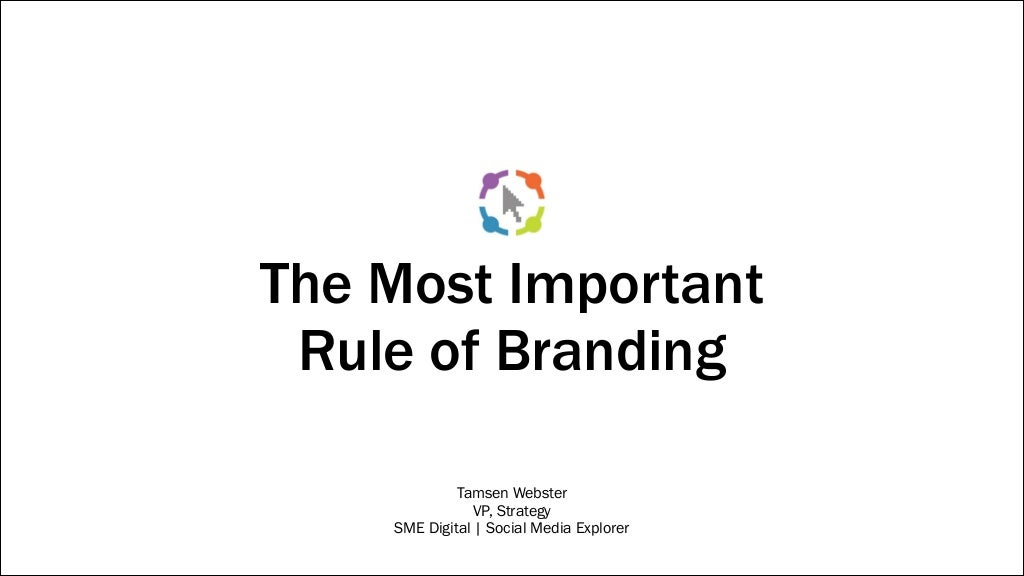 The Most Important Rule of Branding