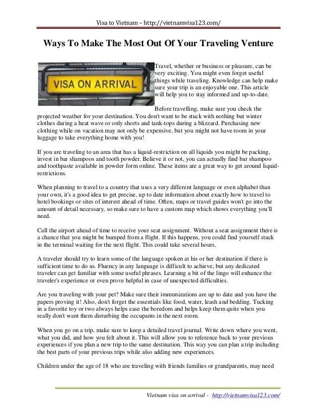 Visa to Vietnam – http://vietnamvisa123.com/ Vietnam visa on arrival - http://vietnamvisa123.com/ Ways To Make The Most Ou...