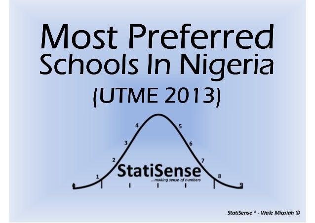 StatiSense ® - Wale Micaiah ©Most PreferredMost PreferredMost PreferredMost PreferredSchools In NigeriaSchools In NigeriaS...