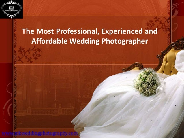 Affordable Wedding Photography.The Most Professional Experienced And Affordable Wedding Photographer