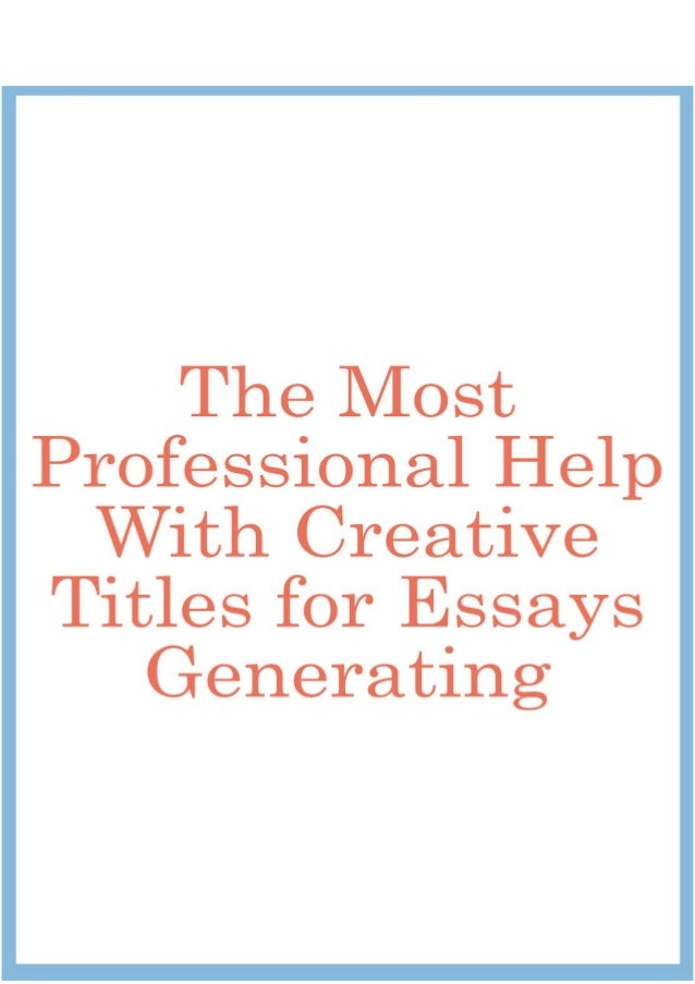 Help on essay titles