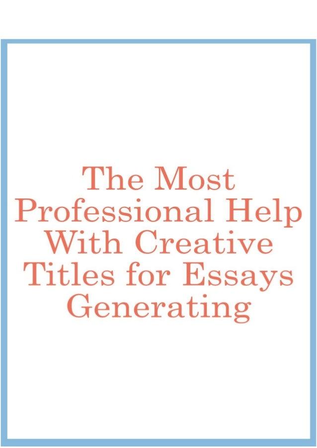Help essay titles