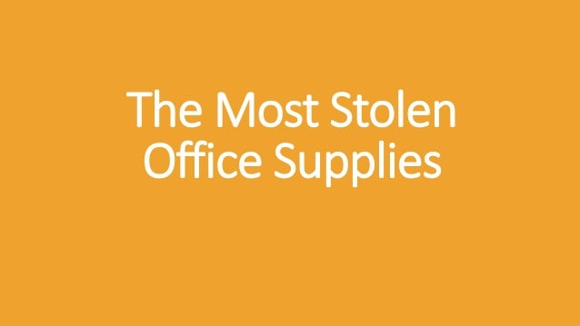 The Most Stolen Office Supplies