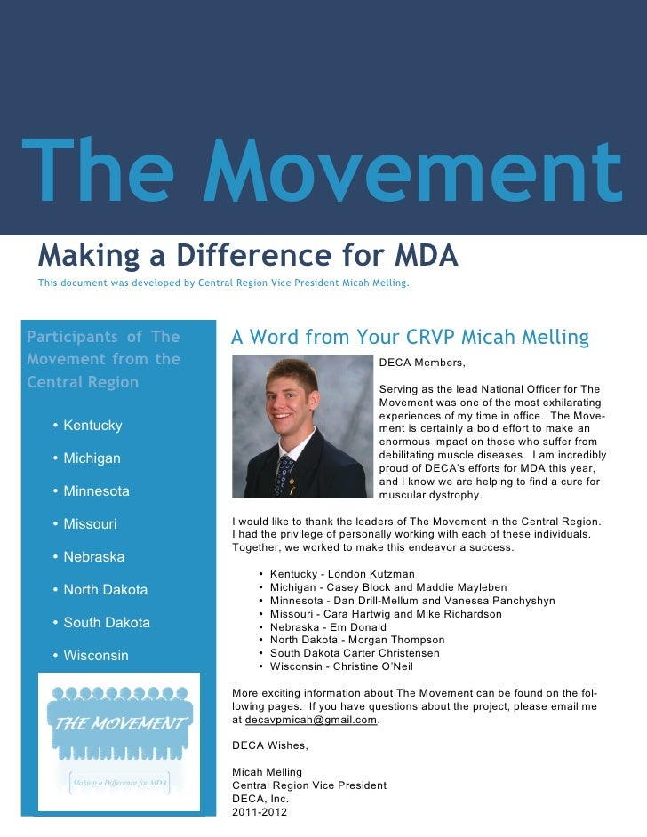 The Movement Making a Difference for MDA This document was developed by Central Region Vice President Micah Melling.Partic...