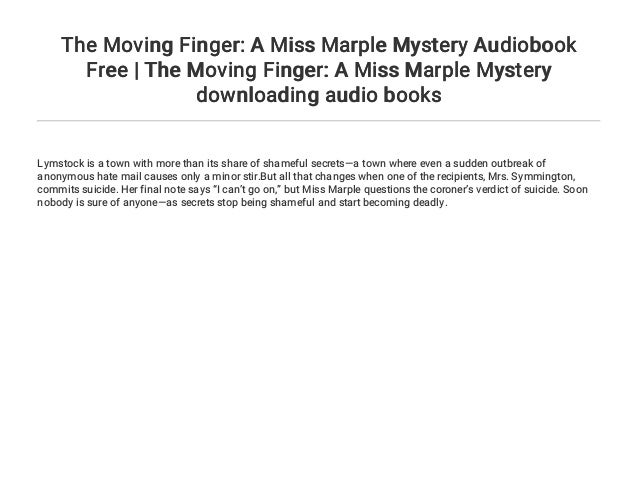 The Moving Finger: A Miss Marple Mystery Audiobook Free