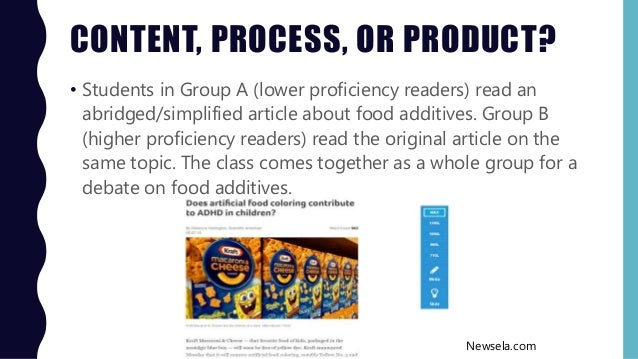 CONTENT, PROCESS, OR PRODUCT? • Students in Group A (lower proficiency readers) read an abridged/simplified article about ...