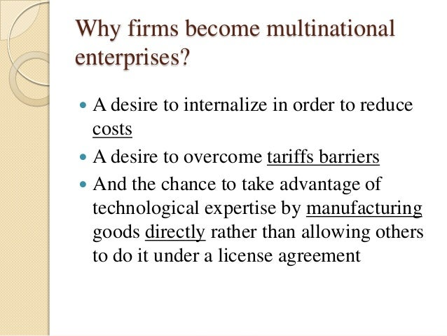 why do firms become multinational enterprises