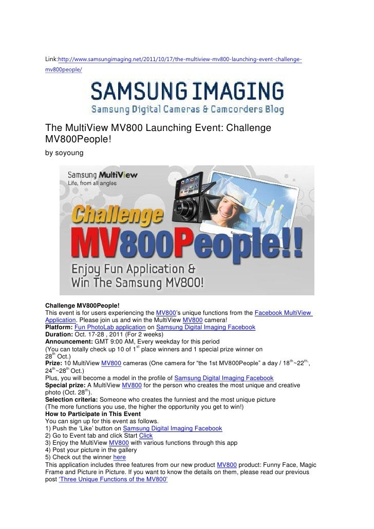 Link:http://www.samsungimaging.net/2011/10/17/the-multiview-mv800-launching-event-challenge-mv800people/The MultiView MV80...