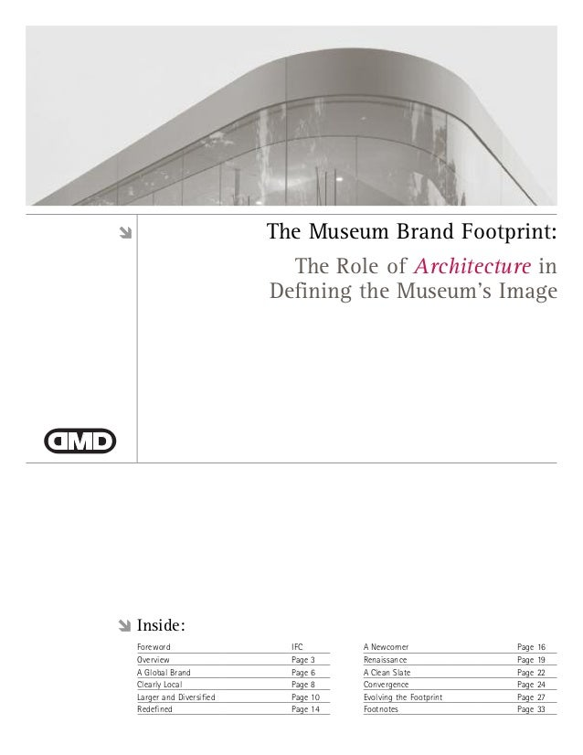The Museum Brand Footprint:                           The Role of Architecture in                         Defining the Mus...
