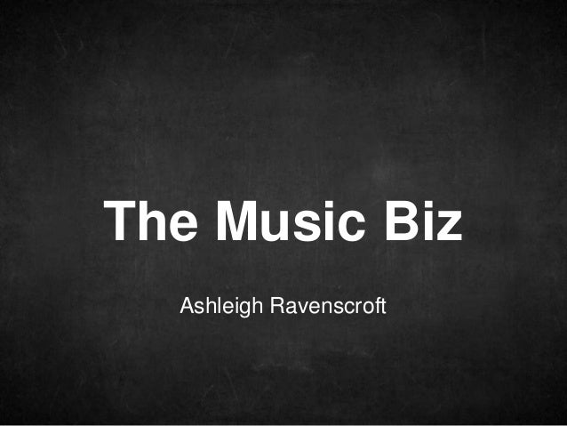 The Music Biz Ashleigh Ravenscroft