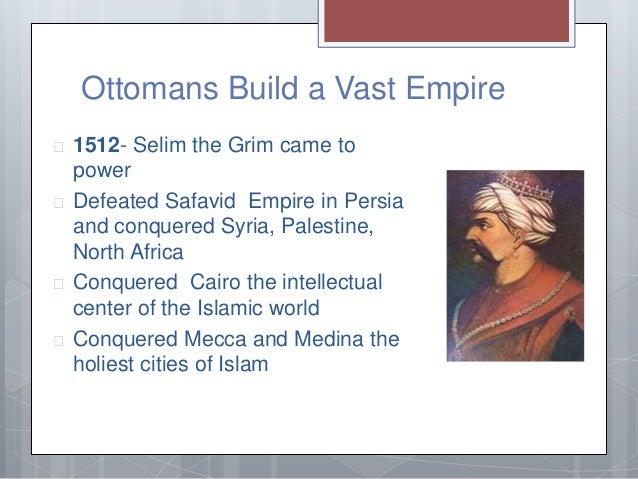 The Ottoman Builds A Vast Empire